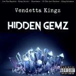 Vendetta Kingz – Hidden Gemz (2020)