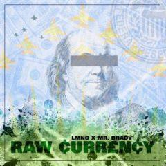 LMNO & Mr. Brady – Raw Currency (2020)