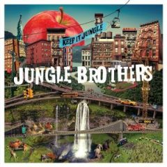Jungle Brothers – Keep it Jungle (2020)