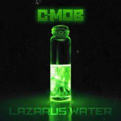 C-Mob – Lazarus Water (2020)