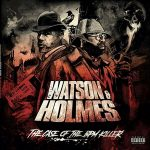 Stu Bangas & Blacastan – Watson and Holmes 3: The Case of the BPM Killer (2020)