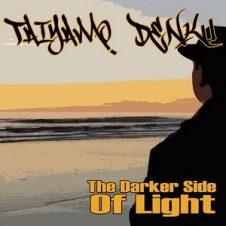 Taiyamo Denku – The Darker Side Of Light (2020)