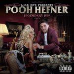 Pooh Hefner – Legendary Hef (2020)