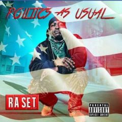 Ra Set – Politics as Usual (2020)