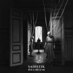 Sadistik – Delirium (2020)