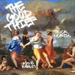 Truck North & KXNG Kables – The Good Thief (2020)