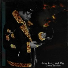 Tha God Fahim – After Every Dark Day Comes Sunshine (2020)