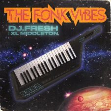 DJ.Fresh & XL Middleton – The Fonk Vibes (2020)