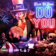 Flesh-N-Bone – Do You (2020)