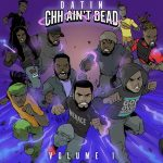 Datin – CHH Ain't Dead Vol. 1 (2020)