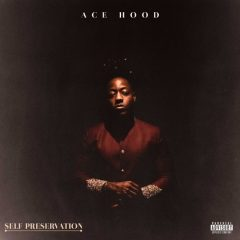 Ace Hood – Self Preservation (2020)