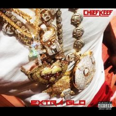 Chief Keef – Extra GLO (2020)