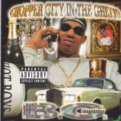 B.G. – Chopper City In The Ghetto (1999)