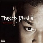 Tragedy Khadafi – Against All Odds (2001)