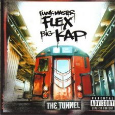 Funkmaster Flex & Big Kap – The Tunnel (1999)