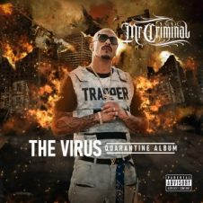 Mr. Criminal – The Virus Quarantine Album (2020)