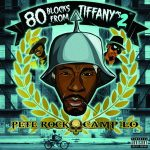 Pete Rock & Camp Lo – 80 Blocks From Tiffany's II (2020)