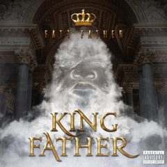 Fatt Father – King Father (2020)
