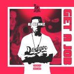 DJ Beanz – Get A Job (2020)