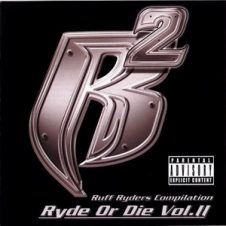 Ruff Ryders – Ryde Or Die Vol. 2 (2000)