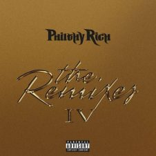 Philthy Rich – The Remixes #4 (2020)