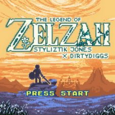 Styliztik Jones & DirtyDiggs – The Legend of Zelzah (2020)