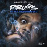 Bizarre – D.R.U.G.S (Dat Real Underground Shit) (2018)
