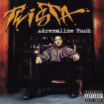 Twista – Adrenaline Rush (1997)