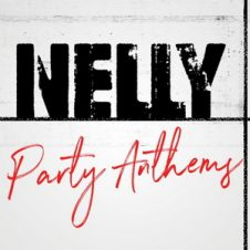 Nelly – Nelly Party Anthems (2020)