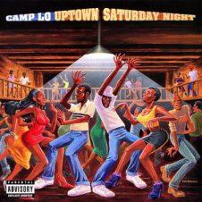 Camp Lo – Uptown Saturday Night (1997)