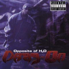 Drag-On – Opposite Of H20 (2000)