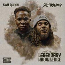San Quinn & Street Knowledge – Legendary Knowledge (2020)