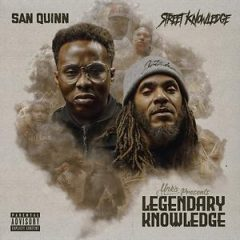 San Quinn & Street Knowledge – Legendary Knowledge (2020)
