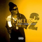 Mr. Cheeks – Lights Camera Action 2 (2020)