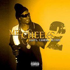 Mr. Cheeks – Lights Camera Action 2 (2020)