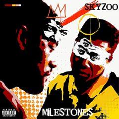 Skyzoo – Milestones (2020)