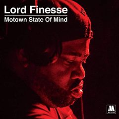 Lord Finesse Presents: Motown State Of Mind (2020)