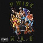 P Wise – M.A.D (2020)
