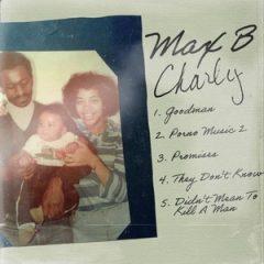Max B – Charly (2020)