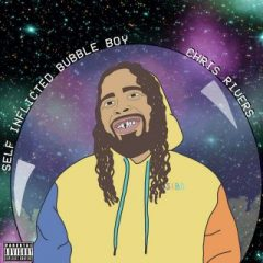 Chris Rivers – Self Inflicted Bubble Boy (2002)