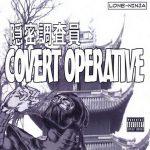 Lone Ninja – Covert Operative EP (2008)