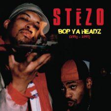 Stezo – Bop Ya Headz (1990-1997) (2018)