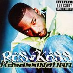 Ras Kass – Rasassination (1998)