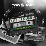 Various Artists – Too Short Presents: The Trunk Vol. 2 (2020)
