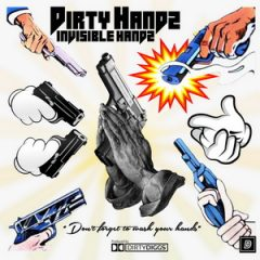 Invizible Handz & DirtyDiggs – Dirty Handz (2020)
