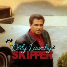 Little Vic – Dirty Laundry 2: Skipper (2020)