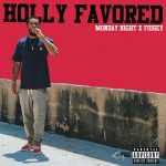 Monday Night & Foisey – Holly Favored (2020)