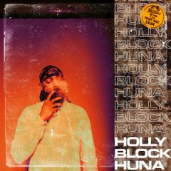 Big Kahuna OG & Sycho Sid – Holly Block Huna (2020)