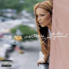 Angie Martinez – Up Close & Personal (2001)