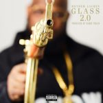 Meyhem Lauren & Harry Fraud – Glass 2.0 (2020)
